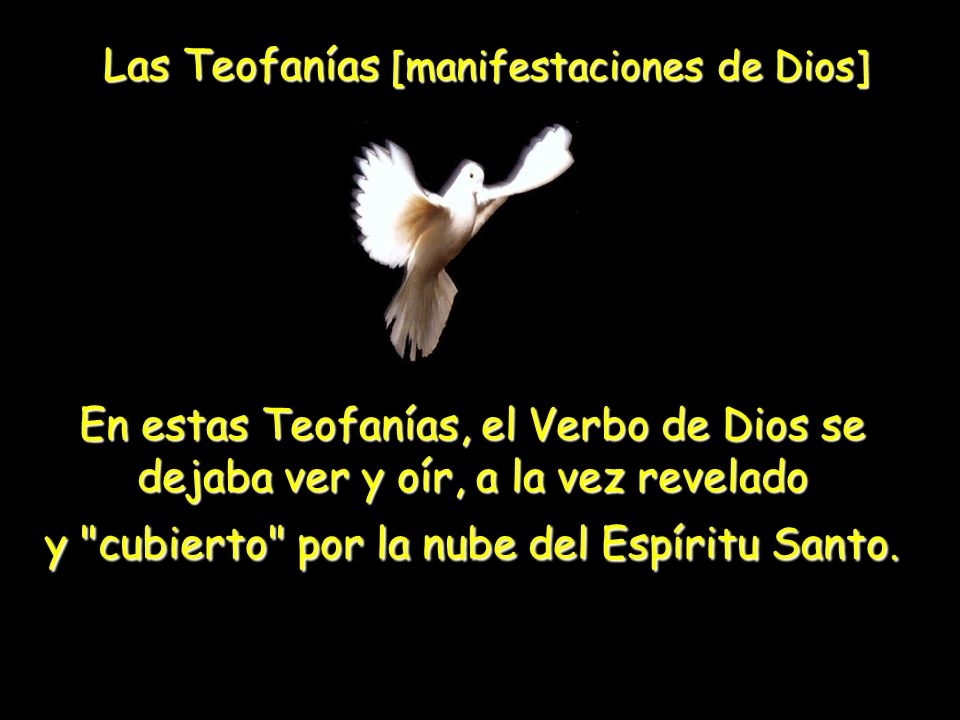 Las Teofanías [manifestaciones de Dios]
